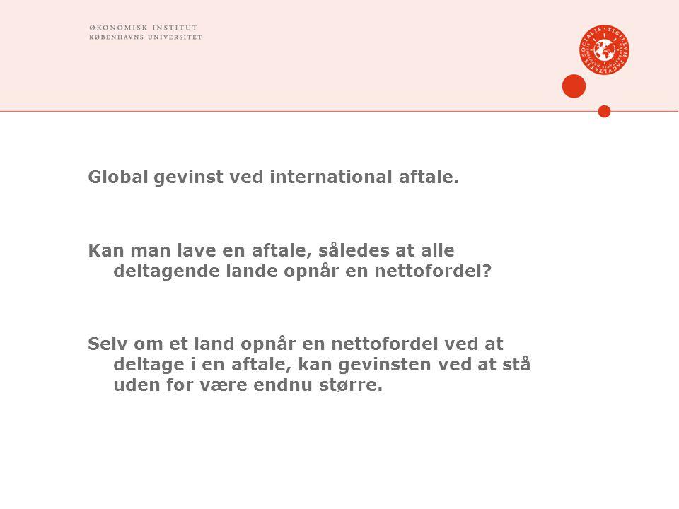Global gevinst ved international aftale.
