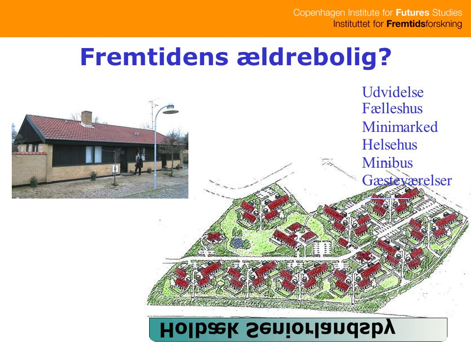 Udvidelse Fælleshus Minimarked Helsehus Minibus Gæsteværelser Fremtidens ældrebolig