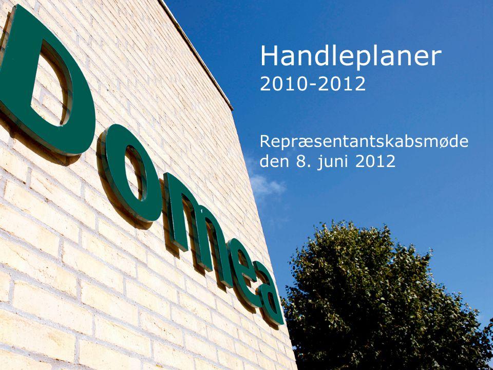 Handleplaner 2010-2012 Repræsentantskabsmøde den 8. juni 2012