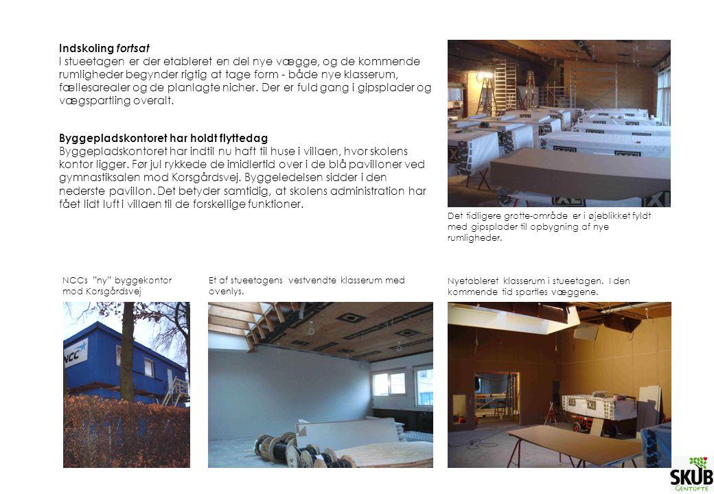 Indskoling fortsat I stueetagen er der etableret en del nye vægge, og de kommende rumligheder begynder rigtig at tage form - både nye klasserum, fællesarealer og de planlagte nicher.