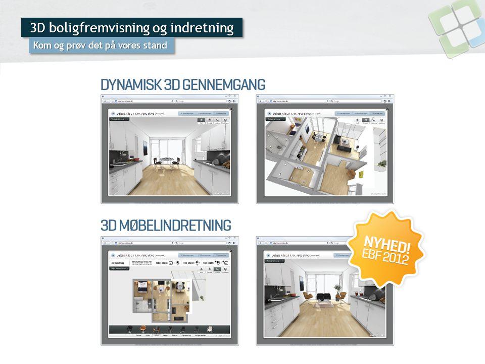 3D boligfremvisning og indretning Kom og prøv det på vores stand