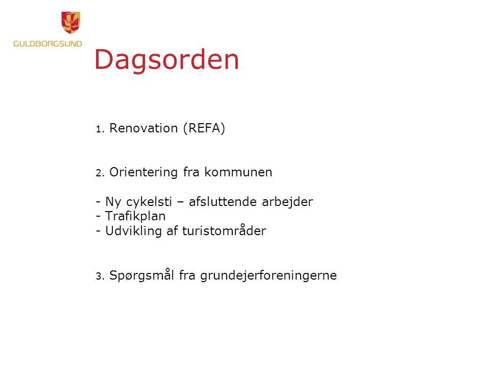 Dagsorden 1. Renovation (REFA) 2.