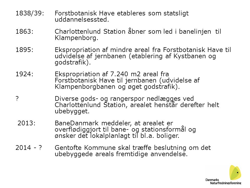 1838/39: Forstbotanisk Have etableres som statsligt uddannelsessted.