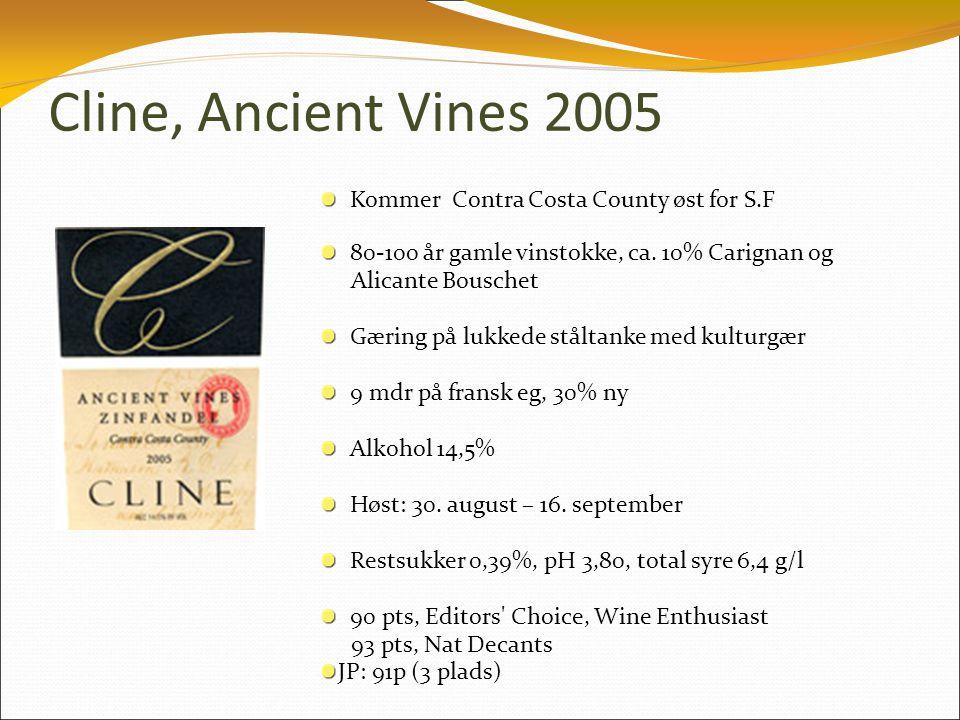 Cline, Ancient Vines 2005 Kommer Contra Costa County øst for S.F 80-100 år gamle vinstokke, ca.