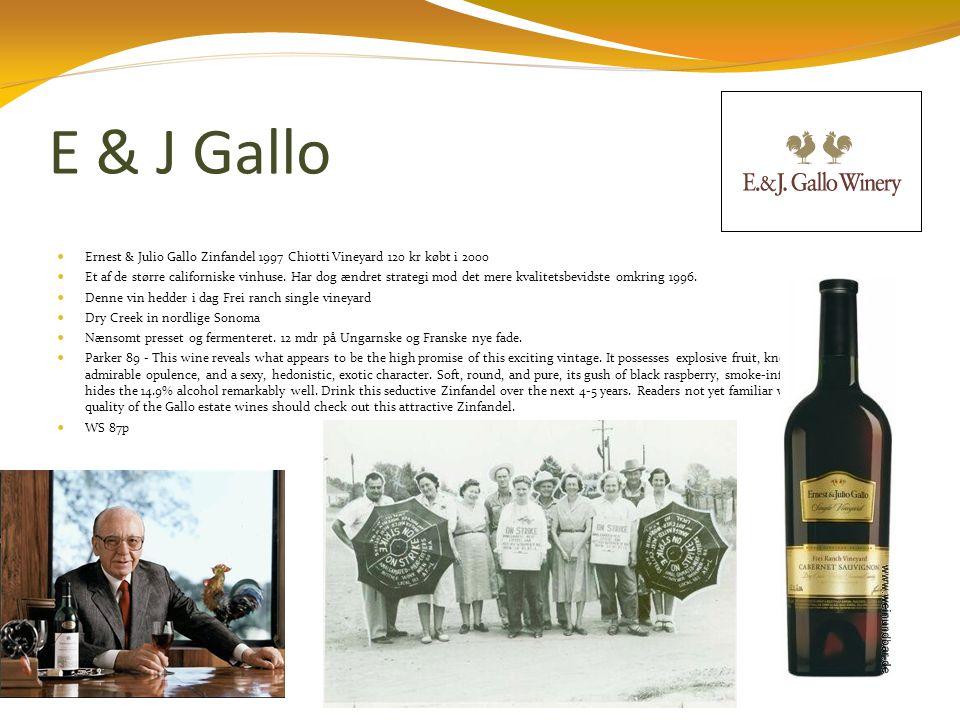 E & J Gallo  Ernest & Julio Gallo Zinfandel 1997 Chiotti Vineyard 120 kr købt i 2000  Et af de større californiske vinhuse.