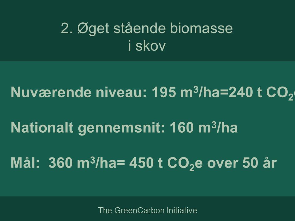 The GreenCarbon Initiative 2.