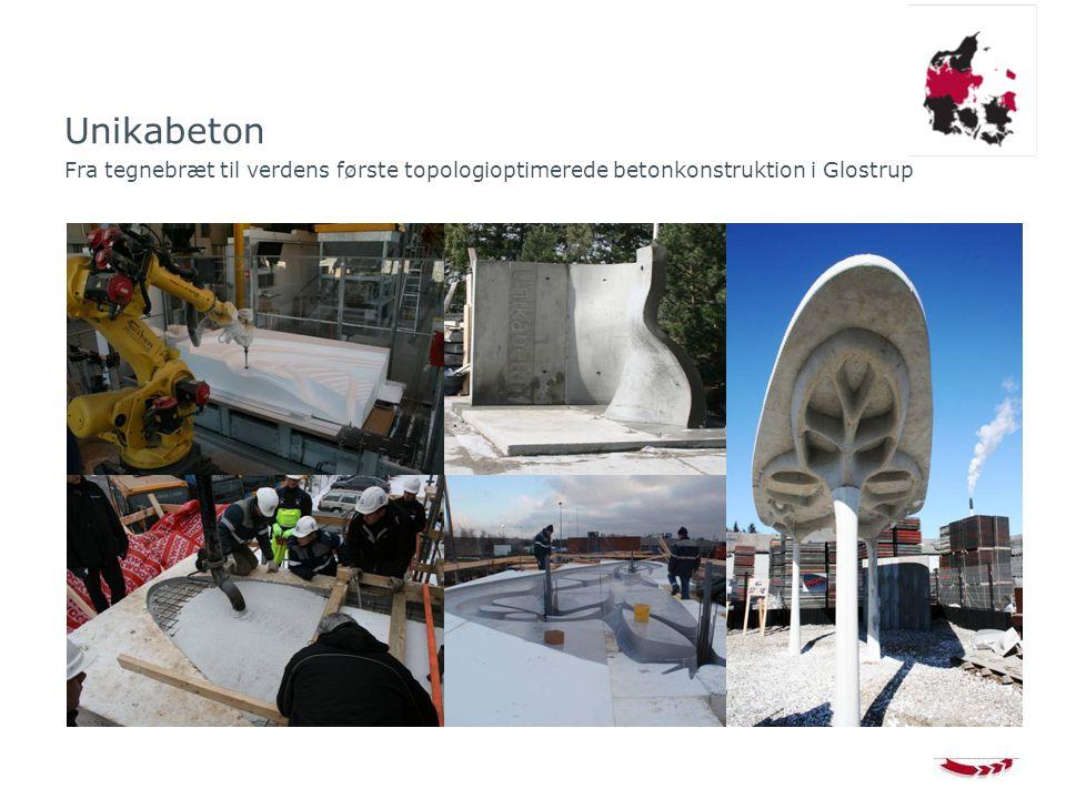 Unikabeton Fra tegnebræt til verdens første topologioptimerede betonkonstruktion i Glostrup