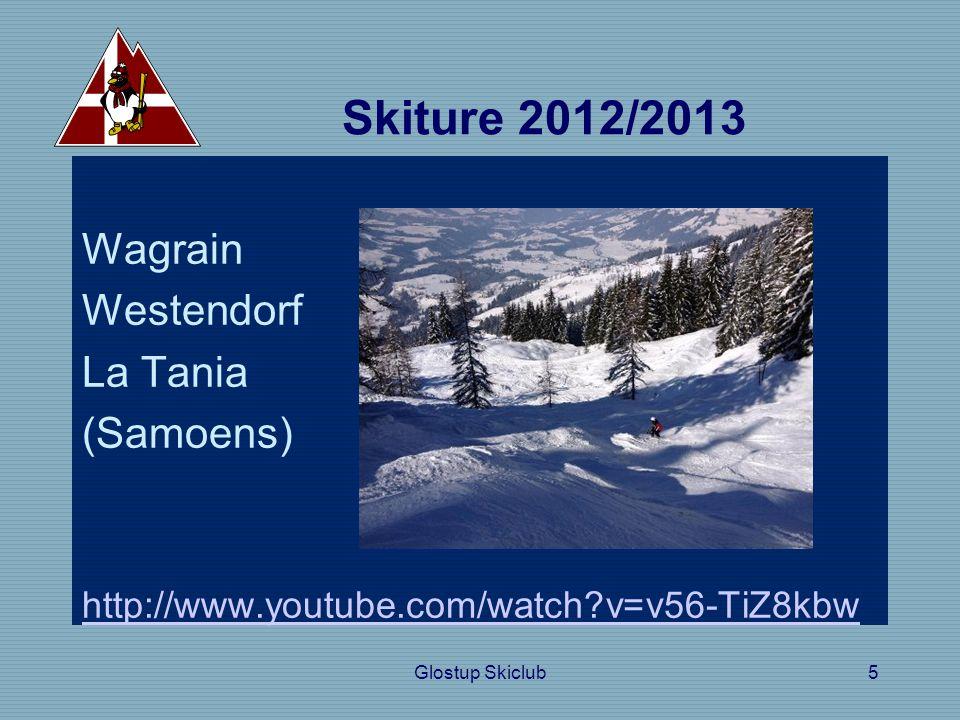Glostup Skiclub5 Skiture 2012/2013 Wagrain Westendorf La Tania (Samoens) http://www.youtube.com/watch v=v56-TiZ8kbw