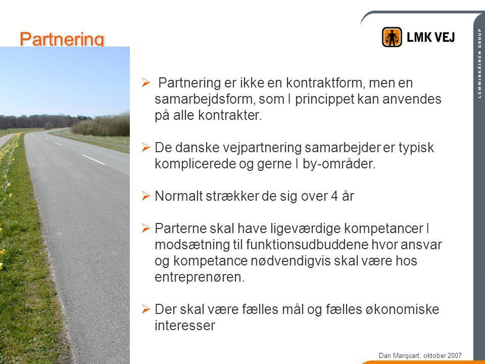 PartneringPartnering  Partnering er ikke en kontraktform, men en samarbejdsform, som I princippet kan anvendes på alle kontrakter.