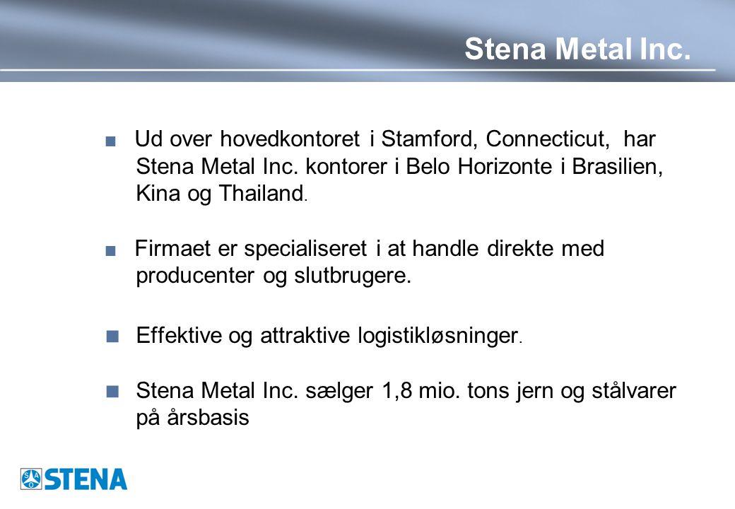 Stena Metal Inc.  Ud over hovedkontoret i Stamford, Connecticut, har Stena Metal Inc.