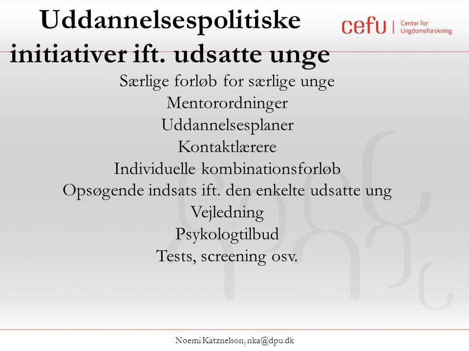 Uddannelsespolitiske initiativer ift.