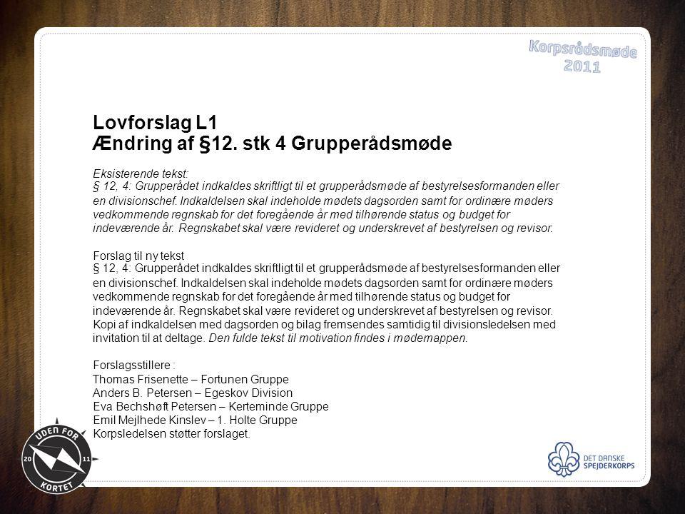 Lovforslag L1 Ændring af §12.