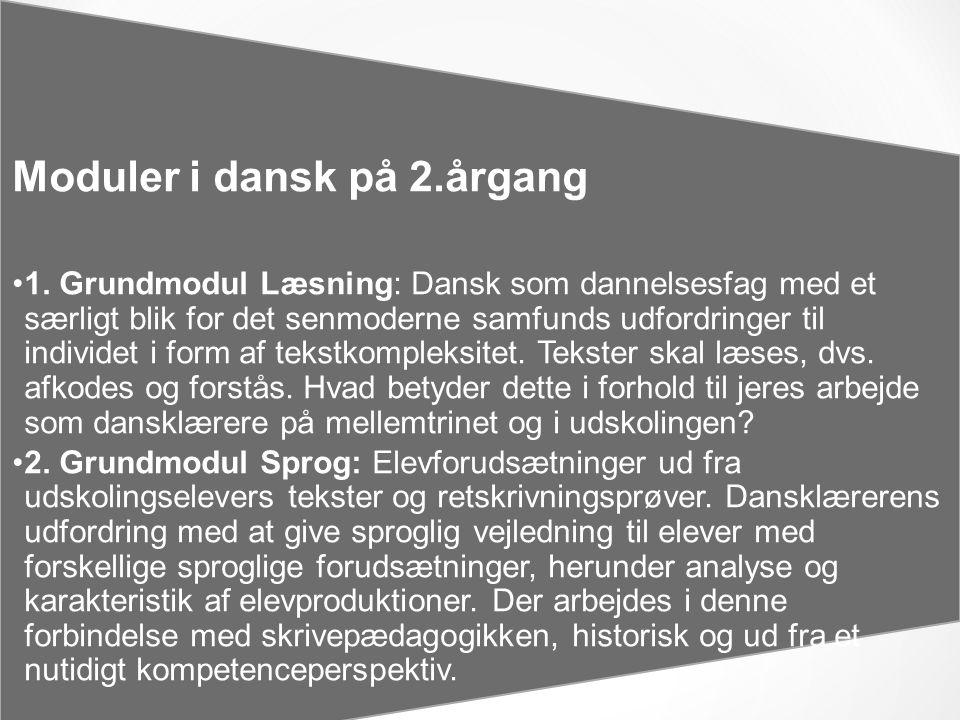 Moduler i dansk på 2.årgang •1.