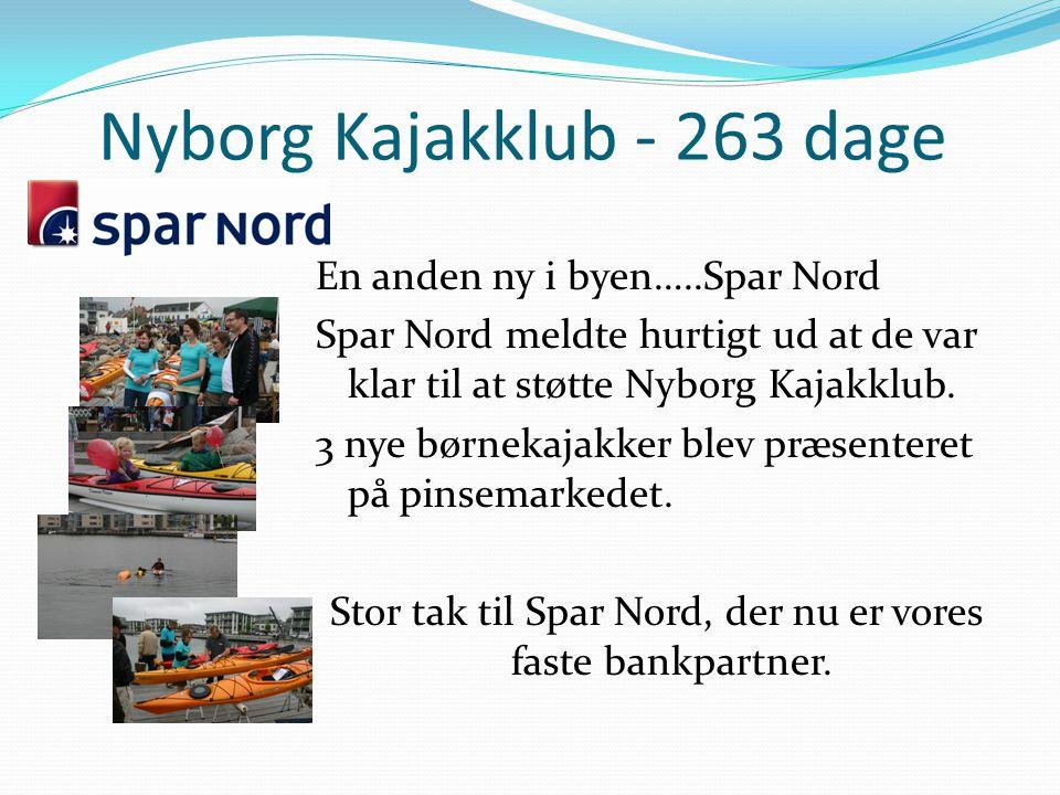 Nyborg Kajakklub - 263 dage En anden ny i byen…..Spar Nord Spar Nord meldte hurtigt ud at de var klar til at støtte Nyborg Kajakklub.