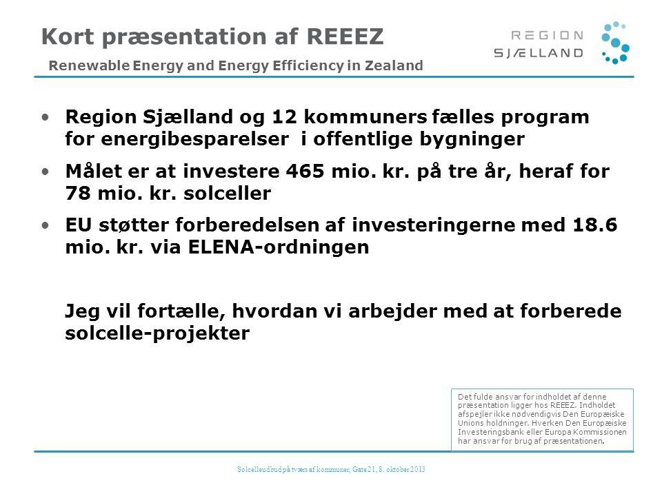 •Region Sjælland og 12 kommuners fælles program for energibesparelser i offentlige bygninger •Målet er at investere 465 mio.