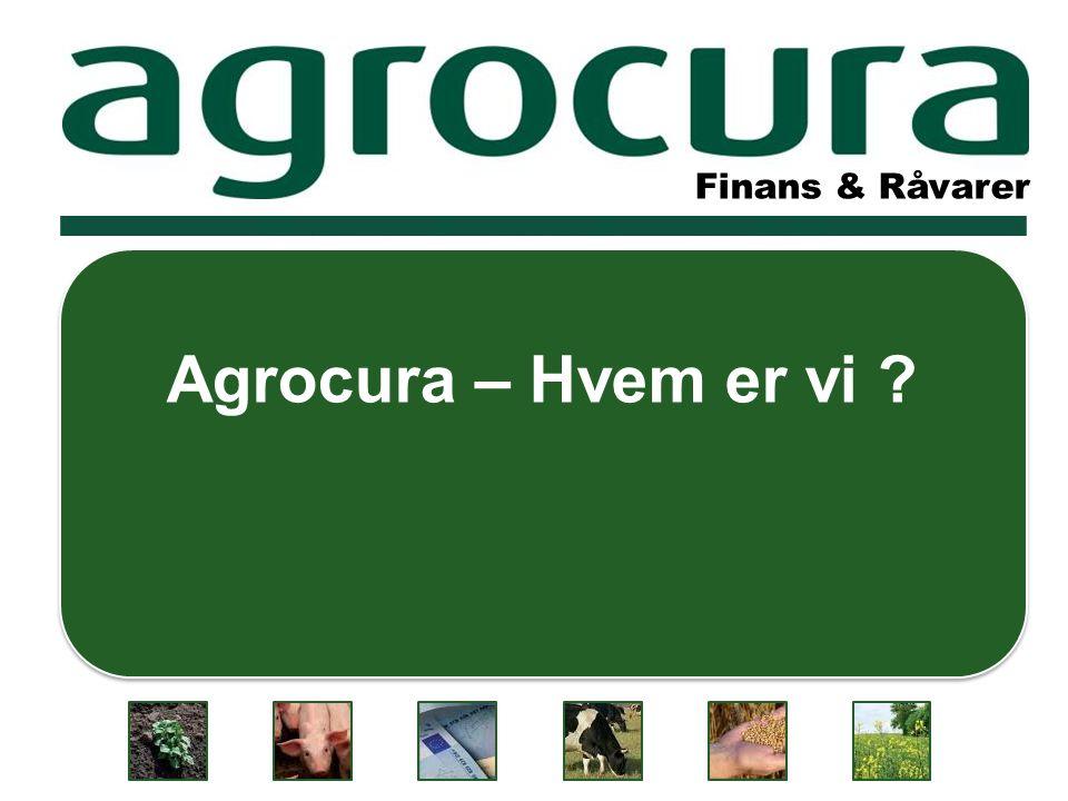 Finans & Råvarer Agrocura – Hvem er vi