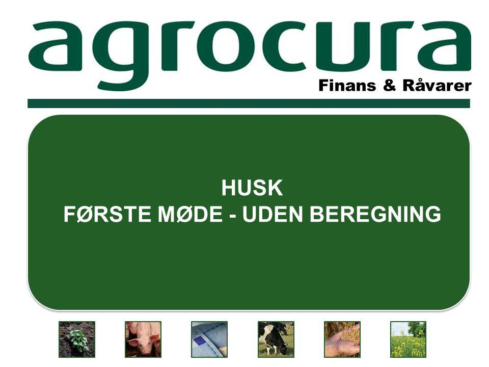 Finans & Råvarer HUSK FØRSTE MØDE - UDEN BEREGNING