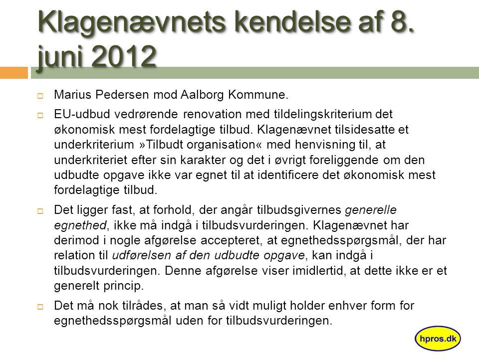 Klagenævnets kendelse af 8. juni 2012  Marius Pedersen mod Aalborg Kommune.