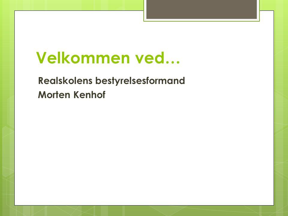 Velkommen ved… Realskolens bestyrelsesformand Morten Kenhof