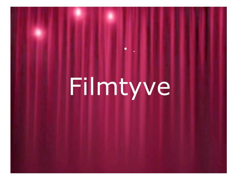 Filmtyve •.•.