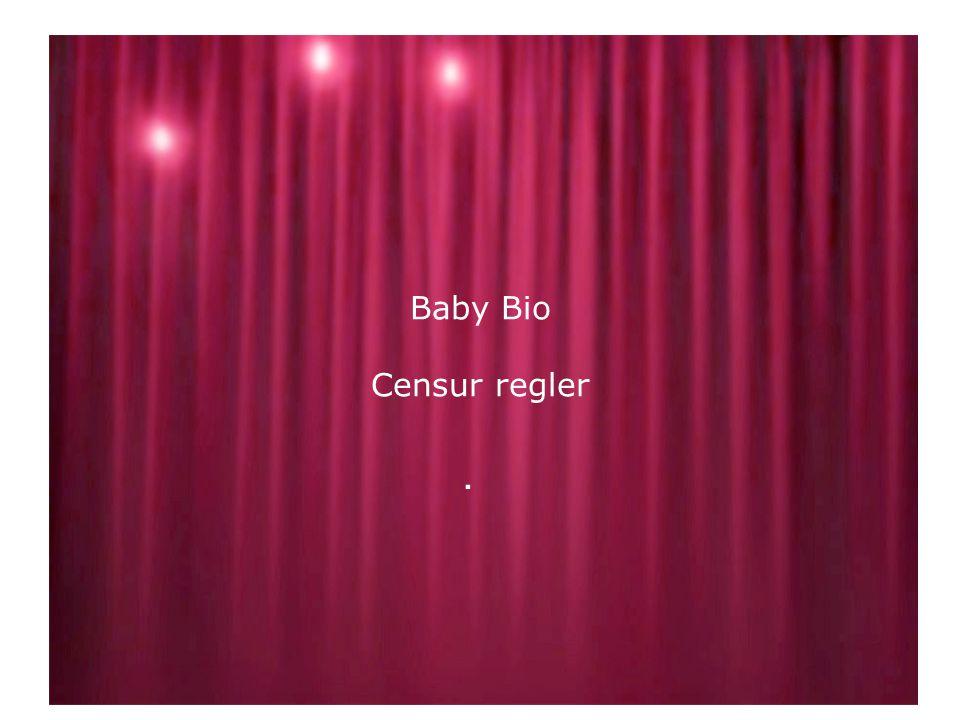 Baby Bio Censur regler.
