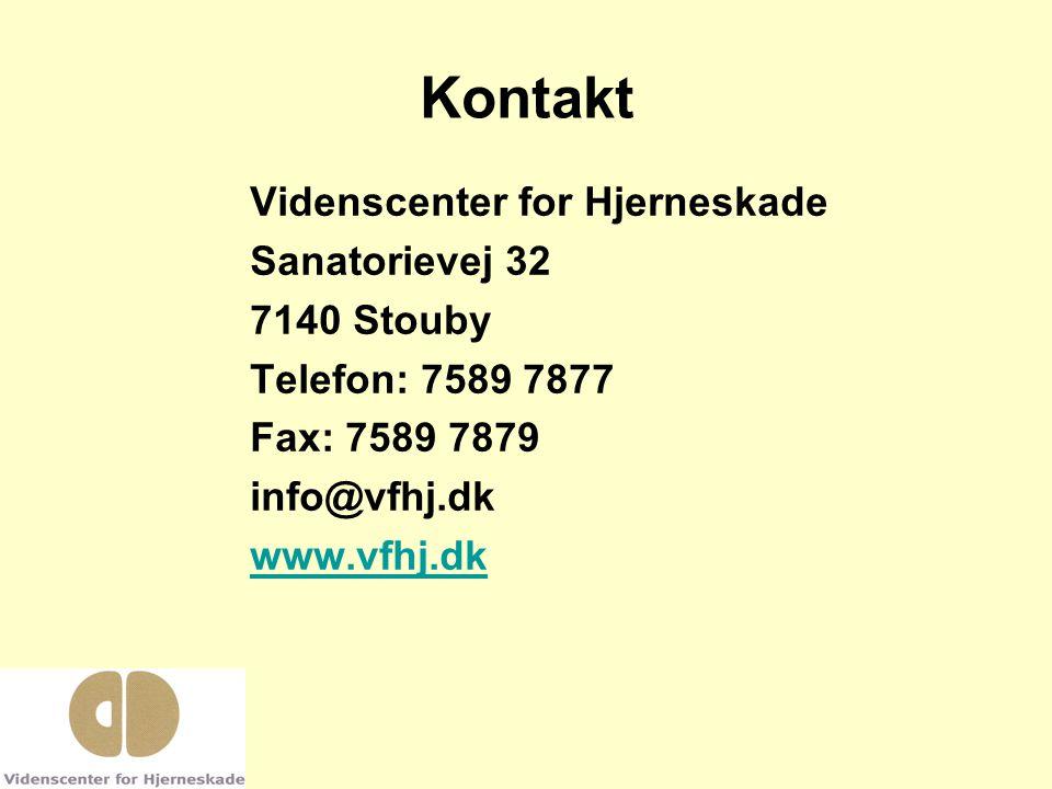 Kontakt Videnscenter for Hjerneskade Sanatorievej 32 7140 Stouby Telefon: 7589 7877 Fax: 7589 7879 info@vfhj.dk www.vfhj.dk