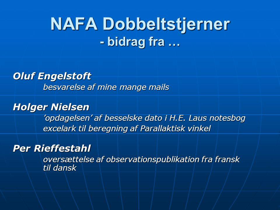 NAFA Dobbeltstjerner - bidrag fra … Oluf Engelstoft besvarelse af mine mange mails Holger Nielsen 'opdagelsen' af besselske dato i H.E.