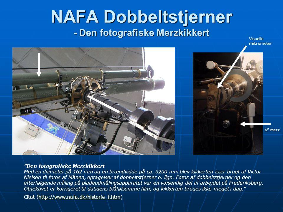 NAFA Dobbeltstjerner - Den fotografiske Merzkikkert Den fotografiske Merzkikkert Med en diameter på 162 mm og en brændvidde på ca.