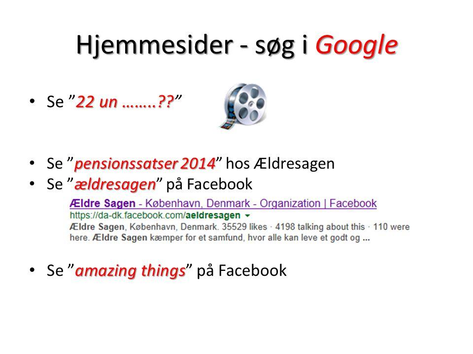 Hjemmesider - søg i Google 22 un …….. .