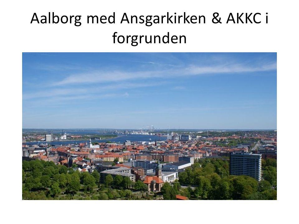Aalborg med Ansgarkirken & AKKC i forgrunden