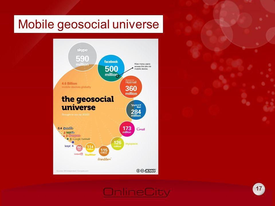 17 Mobile geosocial universe