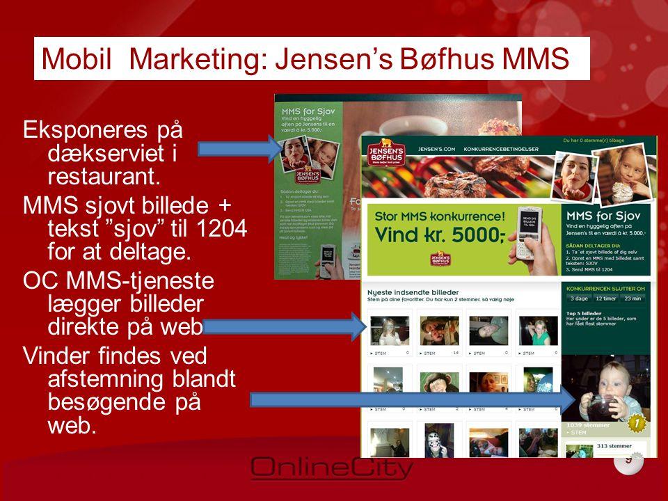 9 Mobil Marketing: Jensen's Bøfhus MMS Eksponeres på dækserviet i restaurant.