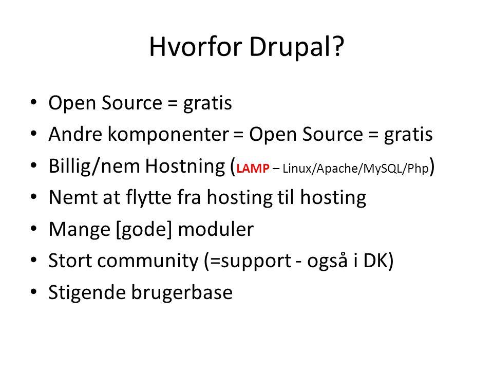 Hvorfor Drupal.