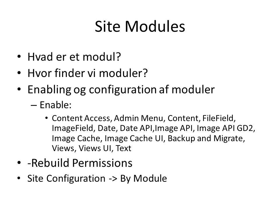 Site Modules • Hvad er et modul. • Hvor finder vi moduler.