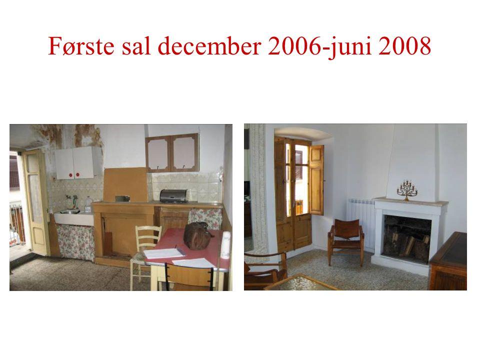 Første sal december 2006-juni 2008