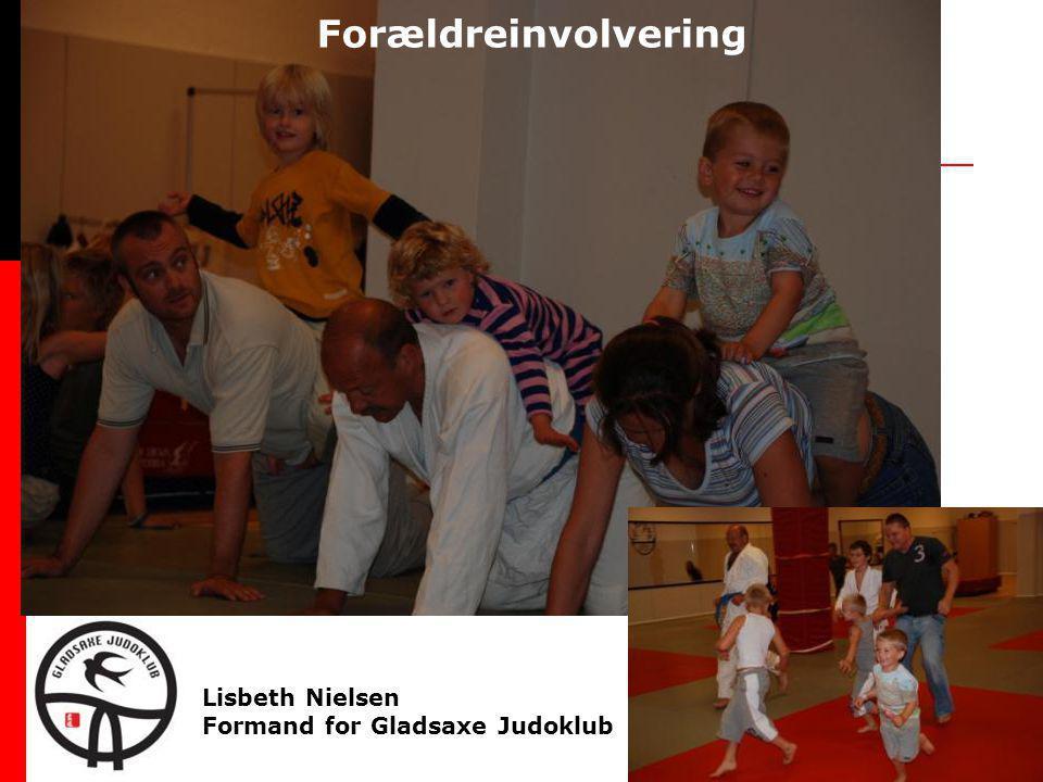Lisbeth Nielsen Formand for Gladsaxe Judoklub Forældreinvolvering