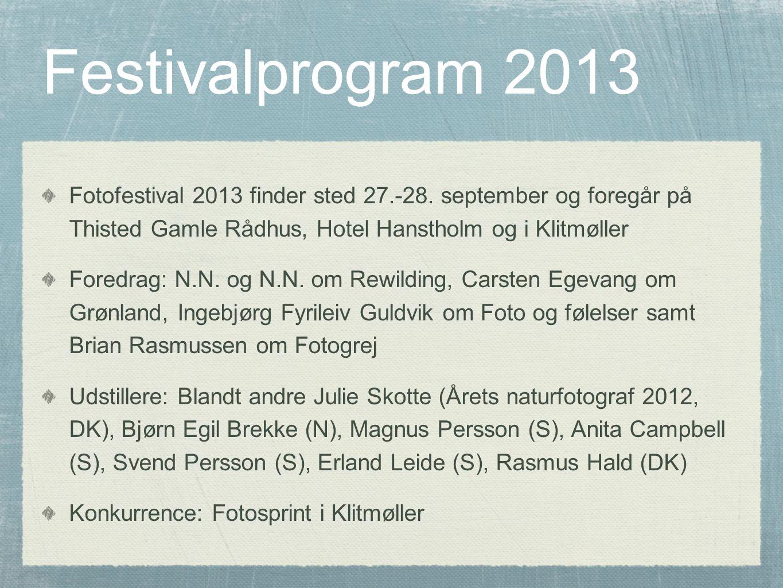 Festivalprogram 2013 Fotofestival 2013 finder sted 27.-28.
