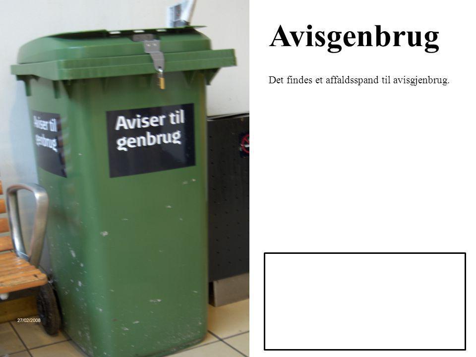 Avisgenbrug Det findes et affaldsspand til avisgjenbrug.