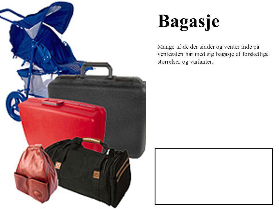 Bagasje Mange af de der sidder og venter inde på ventesalen har med sig bagasje af forskellige størrelser og varianter.