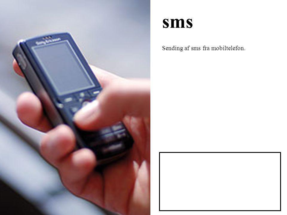 sms Sending af sms fra mobiltelefon.