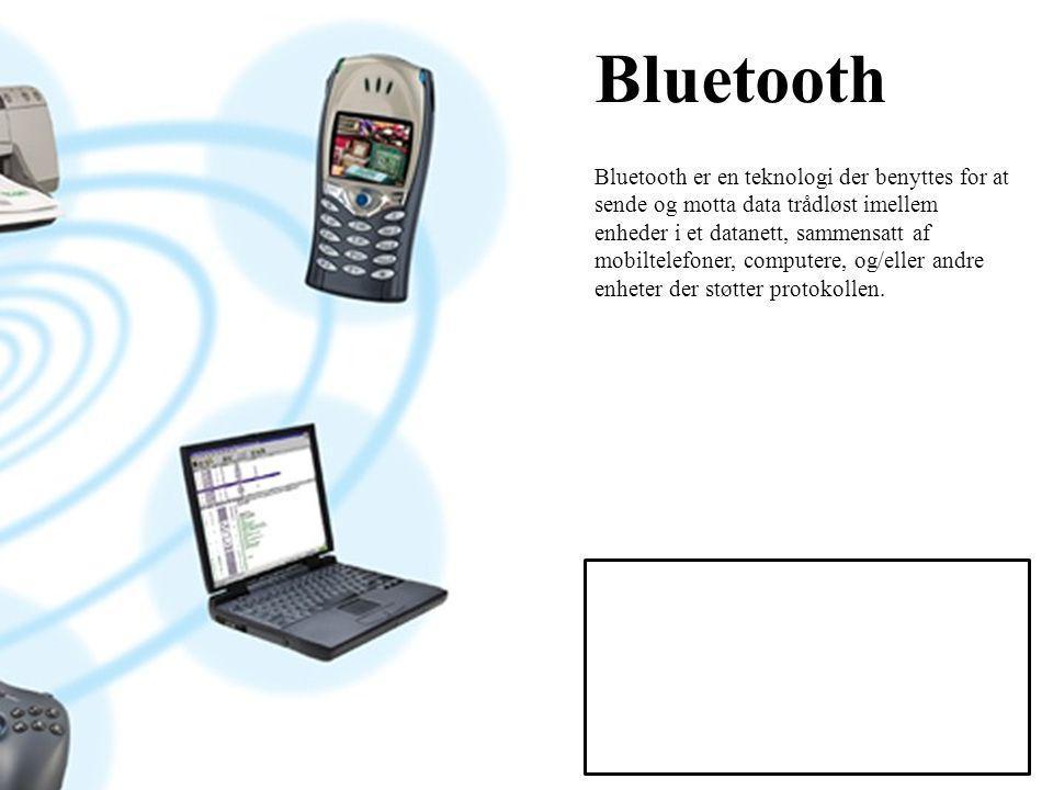 Bluetooth Bluetooth er en teknologi der benyttes for at sende og motta data trådløst imellem enheder i et datanett, sammensatt af mobiltelefoner, computere, og/eller andre enheter der støtter protokollen.