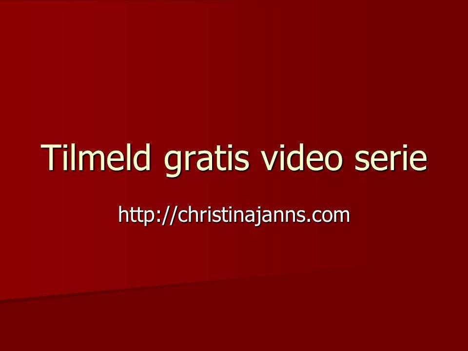 Tilmeld gratis video serie http://christinajanns.com