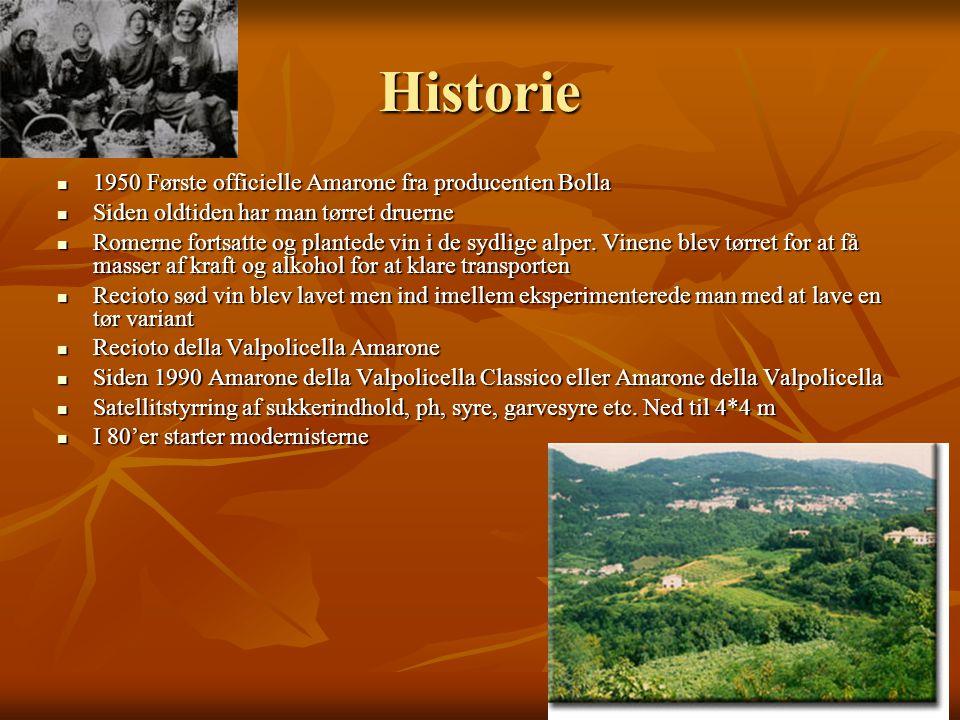 Historie  1950 Første officielle Amarone fra producenten Bolla  Siden oldtiden har man tørret druerne  Romerne fortsatte og plantede vin i de sydlige alper.