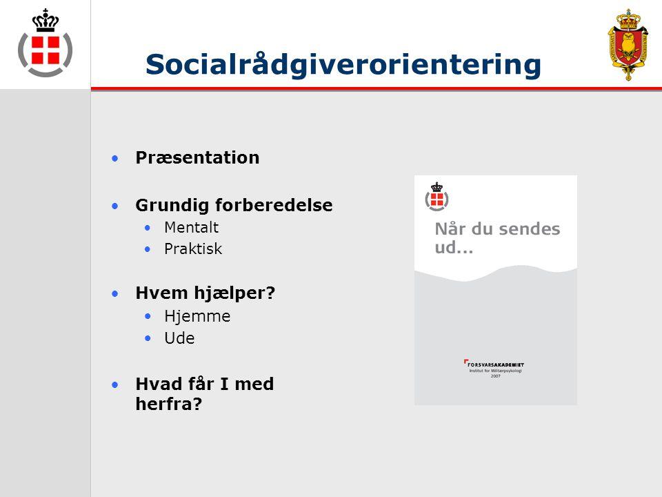 Socialrådgiverorientering •Præsentation •Grundig forberedelse •Mentalt •Praktisk •Hvem hjælper.