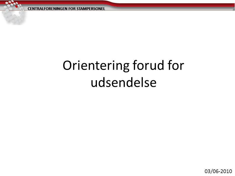 Orientering forud for udsendelse 03/06-2010
