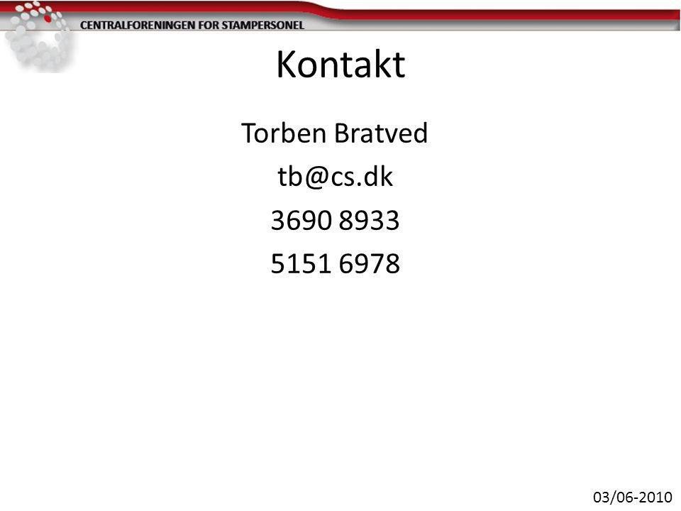 Kontakt Torben Bratved tb@cs.dk 3690 8933 5151 6978 03/06-2010