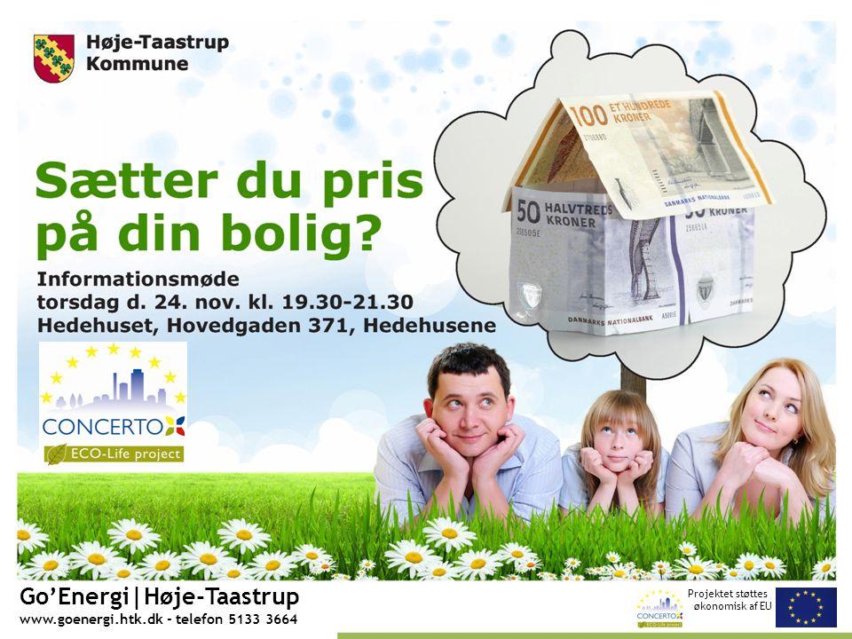 Projektet støttes økonomisk af EU Go'Energi|Høje-Taastrup www.goenergi.htk.dk - telefon 5133 3664