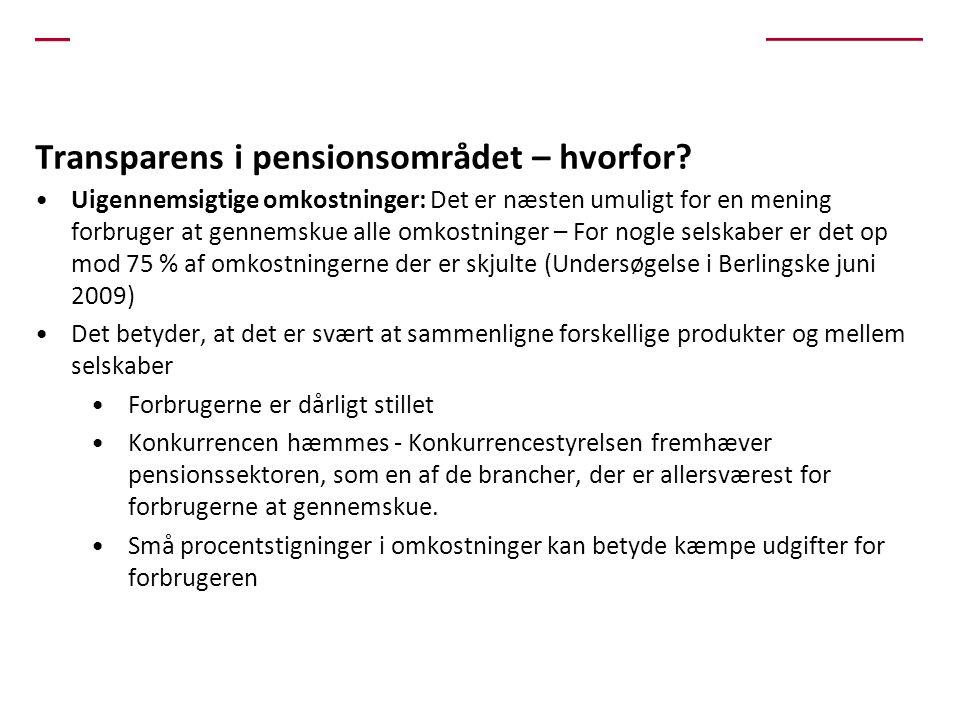 Transparens i pensionsområdet – hvorfor.