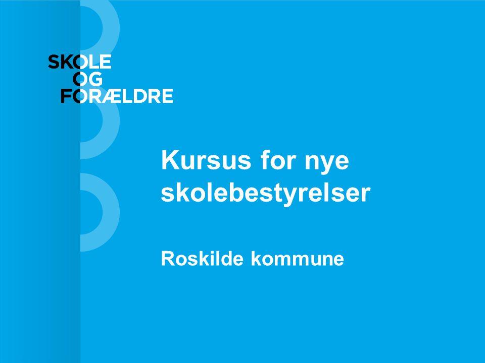 Kursus for nye skolebestyrelser Roskilde kommune