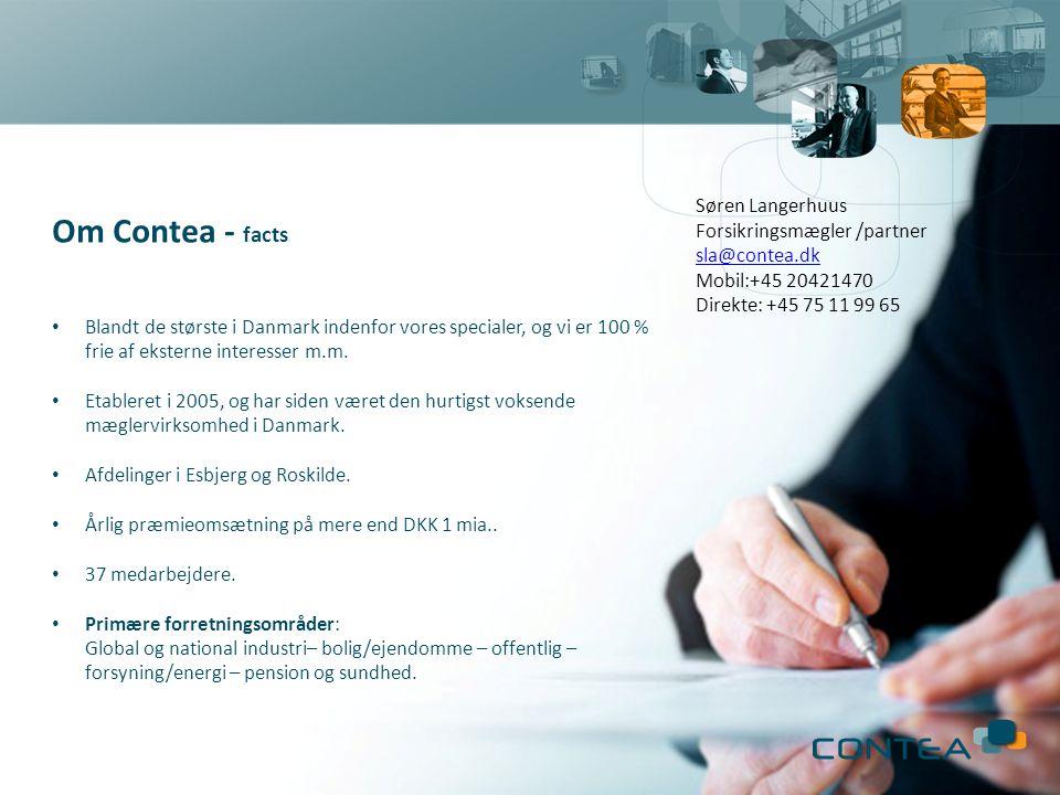 INTRODUKTION | CONTEA | FACTS & FIGURES Om Contea - facts • Blandt de største i Danmark indenfor vores specialer, og vi er 100 % frie af eksterne interesser m.m.